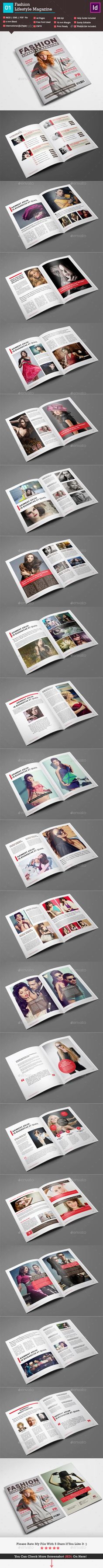 Fashion Lifestyle Magazine_Indesign 40 Page_V1 by akilmazumder Live Preview:Preview Here Specification:Adobe Indesign Files INDD, IDML, PDF files Version CS4 Or Later Print Ready CMYK Color,300