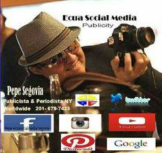 Pepito Segovia   New York's Publicist & Corresponsal by ECUA SOCIAL MEDIA ONLINE  MAGAZINE