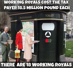 A working royal is a member of the royal family who conducts public engagements and who receives public subsidy. The royal website currently lists 18 working royals, meaning they each cost the taxpayer on average £18.5m a year. The term 'working royal' is misleading. Royal engagements take up a limited amount of their time,