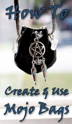 How to create and use Mojo Bags Mojo Bags | Spell Bags | Charm Bags | Hoodoo | Pagan | Wicca