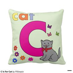 C Is For Cat Throw Pillows