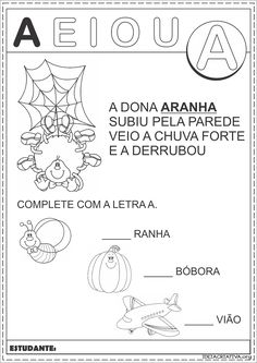 Atividade A Dona Aranha Letra A Teaching Kids, Professor, Activities, Writing, Learning, Books, Junho, Gabriel, Homeschooling