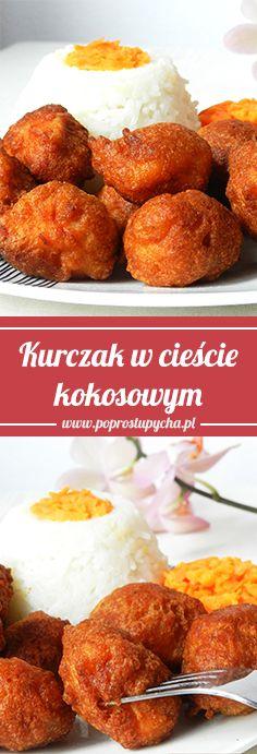kurczak w cieście kokosowym! <3 prawdziwa pychotka na obiad!  Przepis krok po kroku: http://poprostupycha.com.pl/kurczak-w-ciescie-kokosowym/
