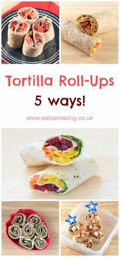 Five easy tortilla roll-up recipes from Eats Amazing UK - great healthy kids lunch box ideas to make a chance from sandwiches