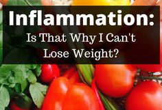 inflammation-is-that-why-i-cant-lose-weight