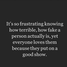 Relatively good show. Plus most people sense wat a dik u r. Wisdom Quotes, True Quotes, Great Quotes, Words Quotes, Quotes To Live By, Motivational Quotes, Inspirational Quotes, Sayings, Truth And Lies Quotes