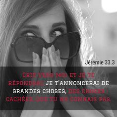 La Bible - Verset illustré - Jérémie 33:3 - La prière -  Invoque-moi, et je te répondrai; Je t'annoncerai de grandes choses, des choses cachées, Que tu ne connais pas.