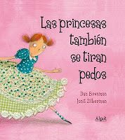 I bet this would keep their attention during reading Kindergarten Day stye: Las princesas también se tiran pedos