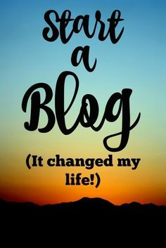 I started a blog almost a year ago and it has totally changed how I feel about…