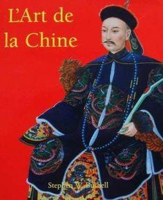 LIVRE : L ART DE LA CHINE/CHINOIS/ CHINESE ARTS/CHINEES KUNST