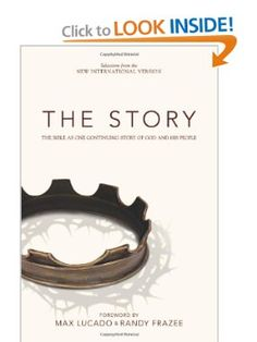 The Story, NIV: The Bible as One Continuing Story of God and His People.