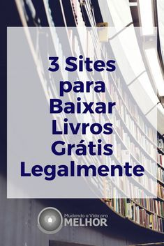 3 Sites para Baixar Livros Grátis e Legalmente. #livros #imagensdelivros #trechosdelivros #leitura #pateleirasdelivros #ebook #audio #blog #blogging #internet #internetmarketing #online #onlineshopping #onlinebusiness #onlinemarketing #lendolivros