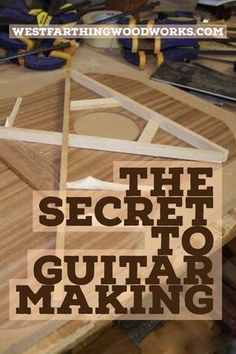 This is the secret to guitar making. Thankfully, this is all you really need to know to make a great guitar, and you might be surprised at what the secret really is. Enjoy, and happy building.