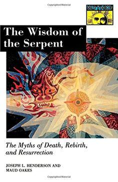 The Wisdom of the Serpent Brand: Princeton University Press