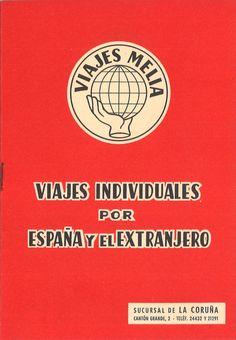 Viajes individuales por España y el extranjero. -- La Coruña : Viajes Meliá, D. L. 1961 (La Coruña : Lit. e Imp. Roel). -- [8] p. : il., fot. ; 16 cm. 1. Viaxes - Programas Viajes