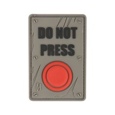 Do Not Press Patch by Maxpedition