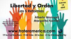 Libertad y Orden. Nro. 59. Las 5 Reformas. 14-04.2016.