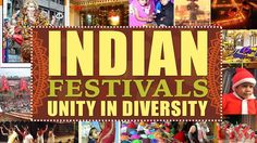 Indian Festivals – Unity in Diversity. #Artha #Culture #Culturalheritage #India #Religion #Language #Festival #Hinduism #Muslims #Christians #Jains #Sikh #Brotherhood #Inspiration #Unity #Diversity #Life #Togetherness #Fun