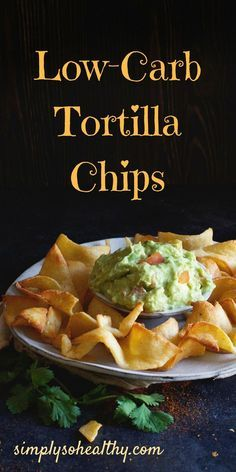 This recipe for the Best Low-Carb Tortilla Chips makes a perfect snack for dipping. Best of all, these chips work for low-carb, Atkins, ketogenic, lc/hf, gluten-free, grain-free, and Banting diets. #lowcarbrecipe