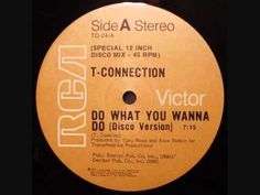 Do What You Wanna Do - T-Connection (disco version)