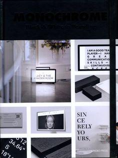 Monochrome: Black & White in Branding by Sandu Cultural Media http://www.amazon.com/dp/158423542X/ref=cm_sw_r_pi_dp_wR4nvb1ZQAS3H