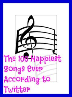 The 100 Happiest Songs Ever According to Twitter