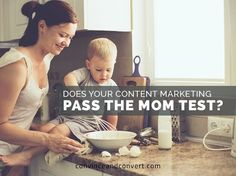 Awesome post! Does Your #ContentMarketing Pass the Mom Test? http://buff.ly/1V9j9i0?utm_content=buffer508cf&utm_medium=social&utm_source=pinterest.com&utm_campaign=buffer