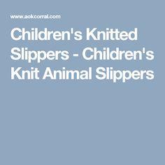 Children's Knitted Slippers - Children's Knit Animal Slippers