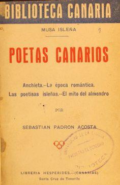 Poetas canarios : Anchieta : La época romántica : Las poetisas isleñas : El mito del almendro / Sebastián Padrón Acosta.  [19--] http://absysnetweb.bbtk.ull.es/cgi-bin/abnetopac01?TITN=309813
