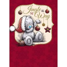 Tatty Teddy -jingle all the way Magical Christmas, Very Merry Christmas, Christmas Tag, Vintage Christmas, Christmas Quotes, Tatty Teddy, Blue Nose Friends, Bear Graphic, Christmas Graphics