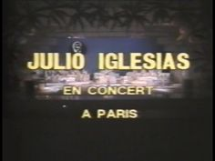 Julio Iglesias in Paris (1981) Je N'Ai Pas Change - I Will Wait For You - YouTube