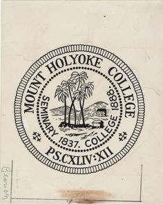 Citation: Mount Holyoke College Seal, n.d., Origins and Governance Collection, Archives and Special Collections, Mount Holyoke College | Pinterest … | Pinterest