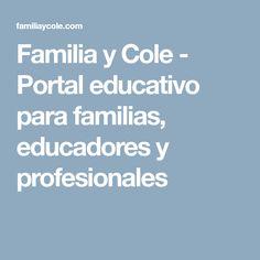 Familia y Cole - Portal educativo para familias, educadores y profesionales