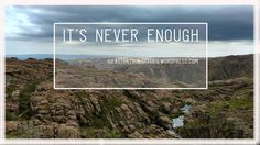 It's never enough Never Enough, Motivational Words, Interesting Reads, My Mind, Self Development, Something To Do, Mindfulness, Thoughts, Feelings