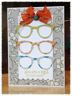 Sight for Sore Eyes by housesbuiltofcards - Cards and Paper Crafts at Splitcoaststampers