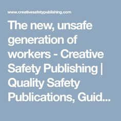 The new, unsafe generation of workers – Creative Safety Publishing Infographics, Safety, Posters, News, Creative, Security Guard, Infographic, Poster, Info Graphics