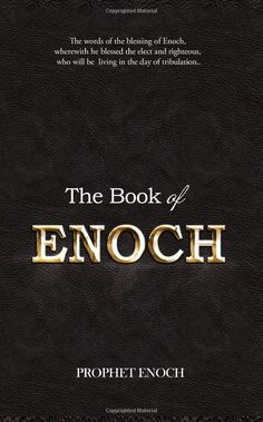 The Book of ENOCH: Amazon.co.uk: Prophet Enoch: 9781494273637: Books
