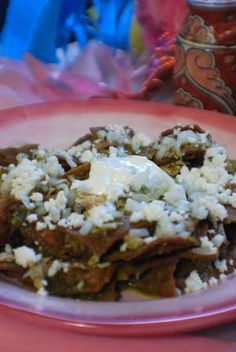 Chilaquiles with Poblanos Sauce Authentic Mexican Recipe