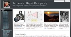 Want to take a university-level class on digital photography for free? Former Stanford professor and current Google engineer Marc Levoy has a site containi