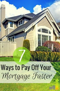 How to Pay Off Your Mortgage Faster: 7 Ways to Pay it Off Early - Paying Off Mortgage - Ideas of Buying A House - Want to pay off your mortgage faster but don't think you can. Here are 7 ways to pay off your mortgage fast and save thousands in interest. Home Buying Tips, Buying Your First Home, Home Selling Tips, Home Buying Process, Paying Off Mortgage Faster, Pay Off Mortgage Early, Mortgage Tips, Mortgage Rates, Get Out Of Debt