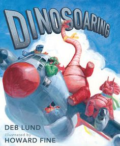 Dino's on Airplanes! Kids will love this picture book by Deb Lund.
