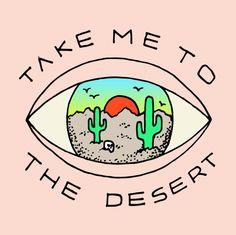TAKE ME TO THE DESERT Art Print #desert @illustration #cactus #eye