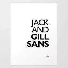 Jack and Gill Sans Art Print by Fontlic