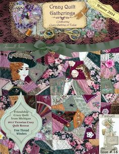 Crazy Quilt Gatherings: Crazy Quilt Gatherings Winter 2014 #16, $10.50 from MagCloud