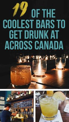 19 Of The Coolest Bars To Get Drunk At Across Canada