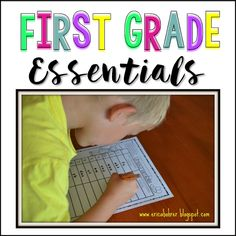 Erica's Ed-Ventures: First Grade Essentials and What I Have Learned in my 15 Years as a First Grade Teacher