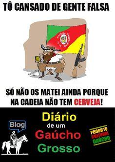 Diário de um Gaúcho Grosso: GENTE FALSA