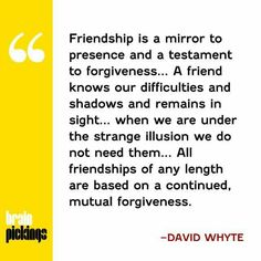 Friends and enemies need to be forgiven too