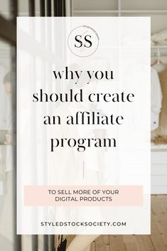Learn why you should create an affiliate marketing program for your digital products   top affiliate marketing tips for online business owners #affiliatemarketing #affiliatemarketingprogram