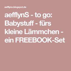 aefflynS - to go: Babystuff - fürs kleine Lämmchen - ein FREEBOOK-Set